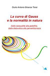 La curva di Gauss e la normalità in natura