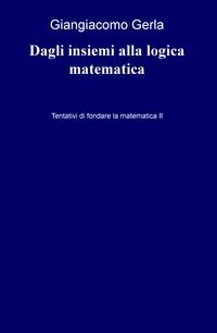 Dagli insiemi alla logica matematica