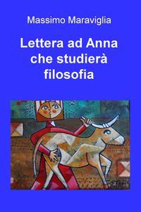 Lettera ad Anna che studierà filosofia