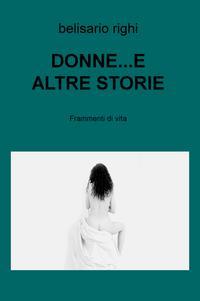 DONNE…E ALTRE STORIE