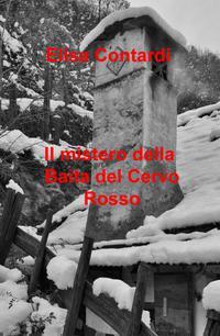 Il mistero della Baita del Cervo Rosso