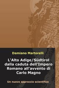 L'Alto Adige/Südtirol dalla caduta dell'Impero Romano all'avvento di Carlo Magno (V-VIII secolo)