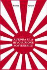 copertina AURORA E LA RIVOLUZIONE SOSTENIBILE
