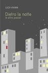 copertina DIETRO LA NOTTE