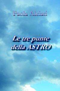 Le tre punte della ASTRO