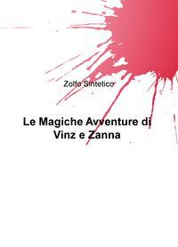 Le Magiche Avventure di Vinz & Zanna
