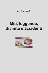 Miti, leggende, divinità e accidenti