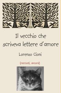 Il vecchio che scriveva lettere d'amore