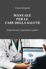 Manuale per le case della salute