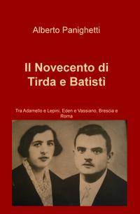 Il Novecento di Tirda e Batistì