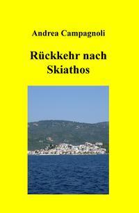 Rückkehr nach Skiathos