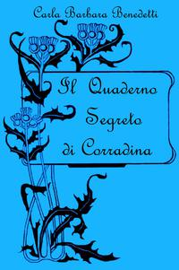Il  Quaderno Segreto di Corradina