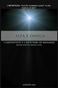 ALFA E OMEGA – I CONTATTISTI E I RICETTORI DI MESSAGGI