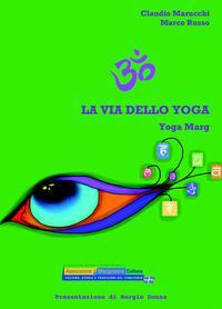 LA VIA DELLO YOGA | YOGA MARG