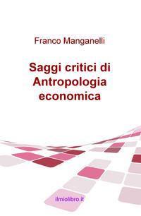 Saggi critici di Antropologia economica