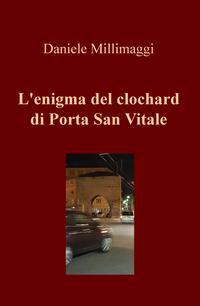 L'enigma del clochard di Porta San Vitale