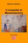 copertina Il complotto di Mezzamaschera