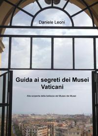 Guida ai segreti dei Musei Vaticani