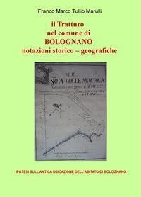 il Tratturo nel comune di BOLOGNANO notazioni storico – geografiche