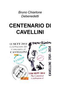 CENTENARIO DI CAVELLINI