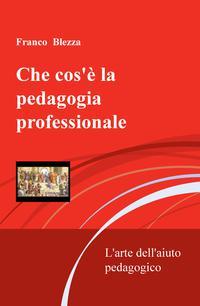 Che cos'è la pedagogia professionale