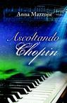 Ascoltando Chopin