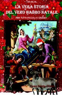 La vera storia del Vero Babbo Natale