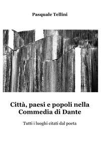 Città, paesi e popoli nella Commedia di Dante