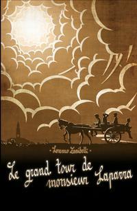Le Grand Tour de Monsieur Laparra