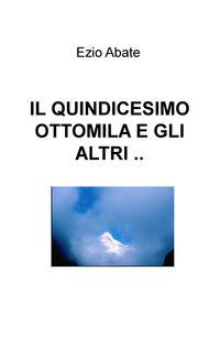 IL QUINDICESIMO OTTOMILAE GLI ALTRI ..