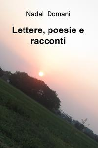 Lettere, poesie e racconti