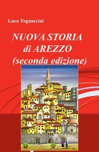 NUOVA STORIA di AREZZO (seconda edizione)