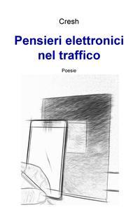Pensieri elettronici nel traffico