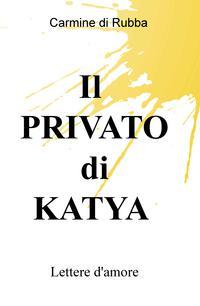 Il PRIVATO di KATYA