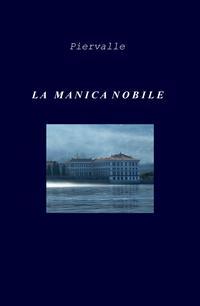 LA MANICA NOBILE