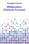 Wittgenstein (Platone) Foucault