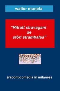 """Ritratt stravagant de stòri strambalaa"""