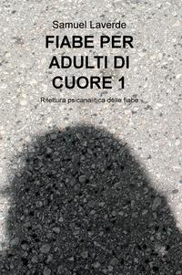 FIABE PER ADULTI DI CUORE 1