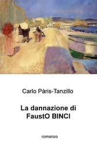 La dannazione di FaustO BINCI