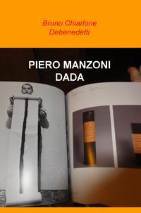 PIERO MANZONI DADA