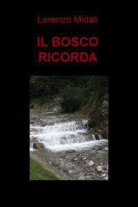 IL BOSCO RICORDA