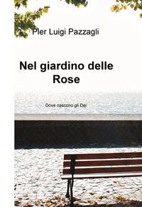 Nel giardino delle Rose