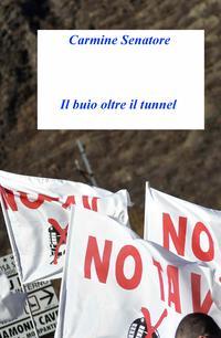Il buio oltre il tunnel