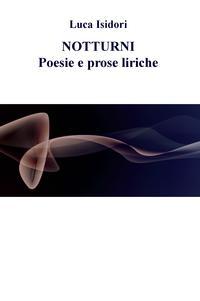 NOTTURNI Poesie e prose liriche