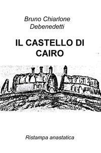 IL CASTELLO DI CAIRO