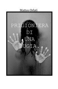 Prigioniera di una bugia