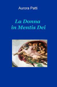 La Donna in Mentis Dei
