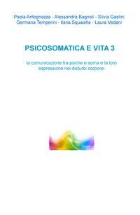 PSICOSOMATICA E VITA 3