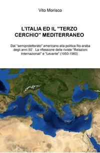 """L'Italia ed il """"terzo cerchio"""" mediterraneo"""