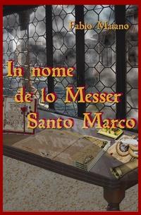 In nome de lo Messer Santo Marco